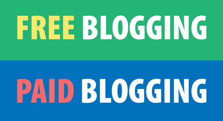 Free and Paid Blogging